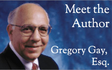 Meet the Author Gregory Gay, Esq.